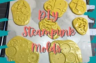 DIY Steampunk Molds