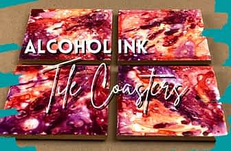 DIY Alcohol Ink Coasters