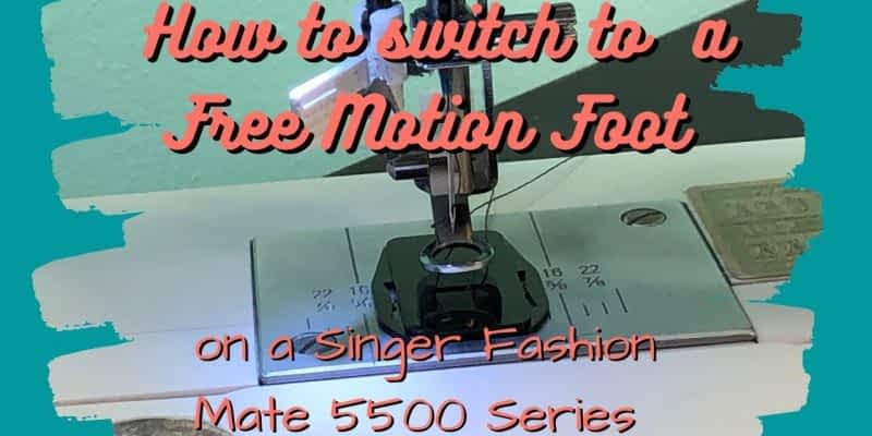 How to switch to a Free Motion Foot | Singer FashionMate 5500/5400/6199?6180/6160