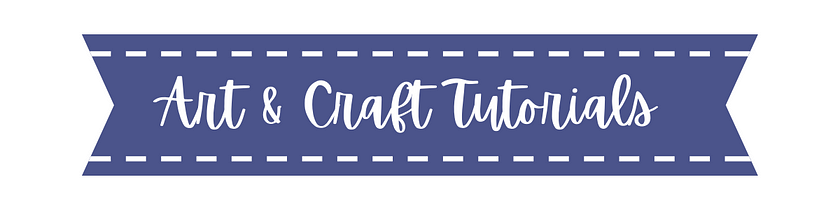 Art & Craft Tutorials