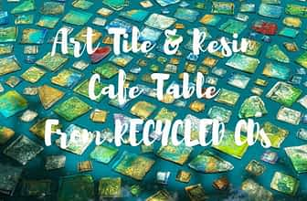 DIY Art Tiles Resin Cafe Table from Recycled CDs