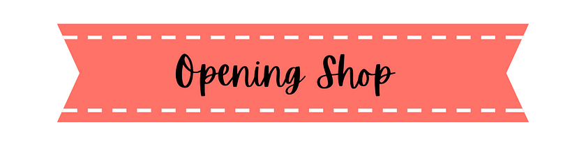 Opening Shop