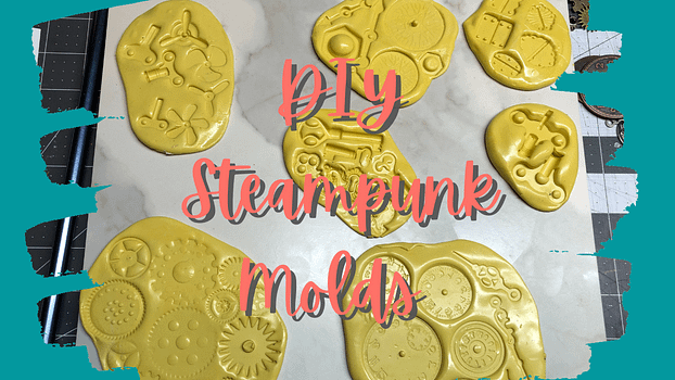 DIY Steampunk Molds