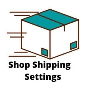 Shipping Settings